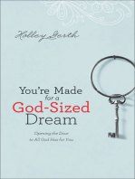 You're Made for a God-Sized Dream