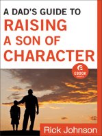 A Dad's Guide to Raising a Son of Character (Ebook Shorts)