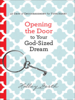 Opening the Door to Your God-Sized Dream