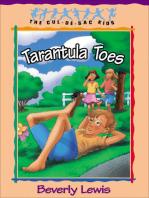 Tarantula Toes (Cul-de-Sac Kids Book #13)