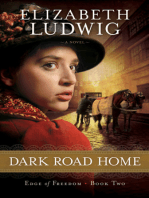 Dark Road Home (Edge of Freedom Book #2)