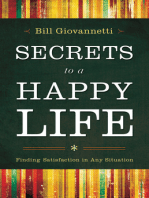 Secrets to a Happy Life