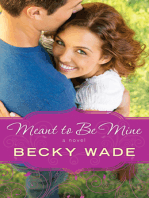 Meant to Be Mine (A Porter Family Novel Book #2)