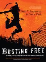 Busting Free