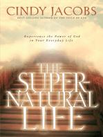 The Supernatural Life