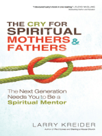 The Cry for Spiritual Mothers and Fathers