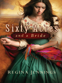 Sixty Acres and a Bride (Ladies of Caldwell County Book #1)