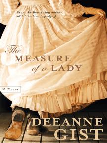 The Measure of a Lady: A Novel