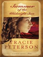 Summer of the Midnight Sun (Alaskan Quest Book #1)