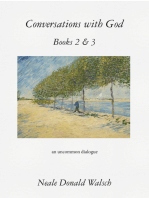 Conversations with God, Books 2 & 3