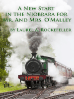 A New Start in the Niobrara for Mr. and Mrs. O'Malley