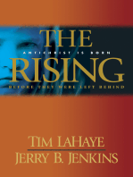 The Rising: Antichrist is Born / Before They Were Left Behind