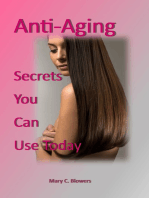 Anti Aging Secrets You Can Use Today
