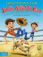 Devotions for Super Average Kids 2