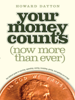 Your Money Counts: The Biblical Guide to Earning, Spending, Saving, Investing, Giving, and Getting Out of Debt