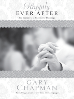 Happily Ever After: Six Secrets to a Successful Marriage