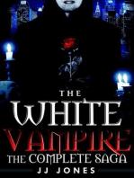 The White Vampire - Complete Saga (Books 1-4)