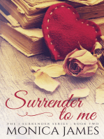 Surrender to Me (Book 2 in the I Surrender Series)