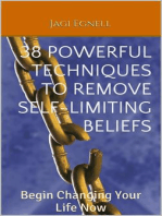 38 Powerful Techniques to Remove Self-limiting Beliefs