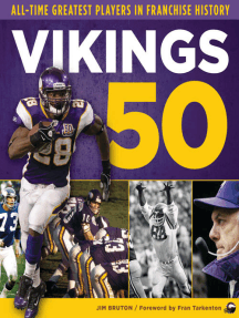 Vikings 50: All-Time Greatest Players in Franchise History