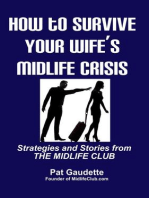 How To Survive Your Wife's Midlife Crisis