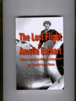 The Lost Flight of Amelia Earhart: A Novel Based on Historical Evidence