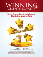 WINNING CLIENTS' LOYALTY: Seven Proven Practices to Convert Clients into Amazing Fans