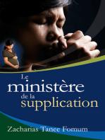 Le Ministère de la Supplication