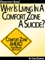 Why Is Living In a Comfort Zone a Suicide When It Comes To Business And Personal Life - And What To Do Instead? [Productivity Guide]