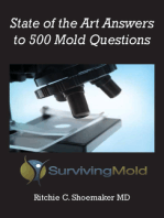 State of the Art Answers to 500 Mold Questions