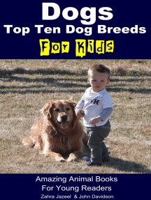 Dogs For Kids: Amazing Animal Books For Young Readers