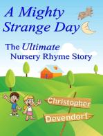A Mighty Strange Day