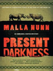 Present Darkness: A Novel