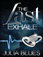Last Exhale: A Novel