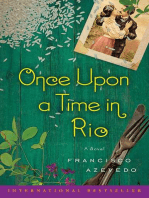 Once Upon a Time in Rio: A Novel
