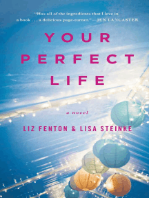 Your Perfect Life: A Novel