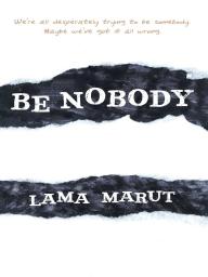 Be Nobody