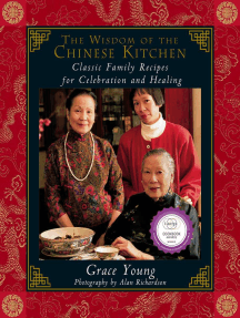 The Wisdom of the Chinese Kitchen: Classic Family Recipes for Celebration and Healing
