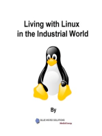 Living with Linux in the Industrial World