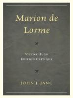 Marion de Lorme: Victor Hugo: Édition Critique