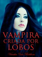 Vampira Criada por Lobos