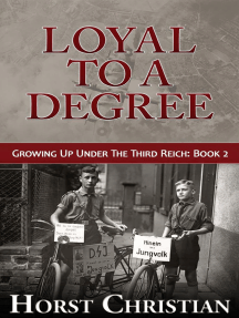 Loyal To A Degree: Growing Up Under the Third Reich, #2