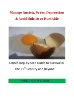 Manage Anxiety, Stress, Depression & Avoid Suicide or Homicide