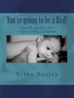 You're Going to Be a Dad!