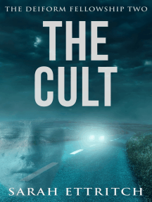 The Deiform Fellowship Two: The Cult