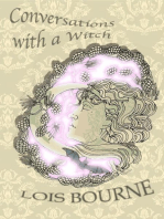 Conversations with a Witch