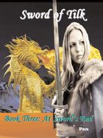 Sword of Tilk Book Three