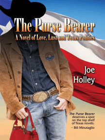 The Purse Bearer: A Novel of Love, Lust  and Texas Politics