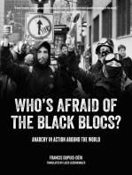Who's Afraid of the Black Blocs?
