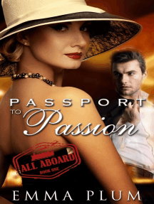 Passport to Passion, A Contemporary Romantic Suspense, Book 1, All Aboard: Passport To Passion, #1